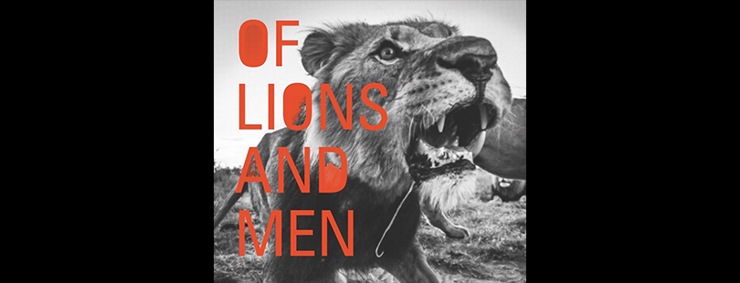 Of Lions and Men: Foto, Film und 3D Sound